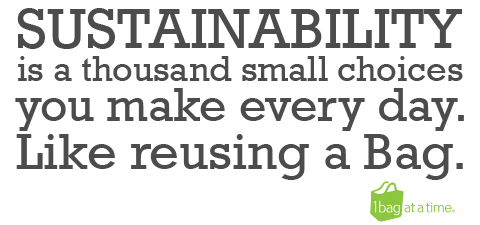 Sustainability is a thousand small choices